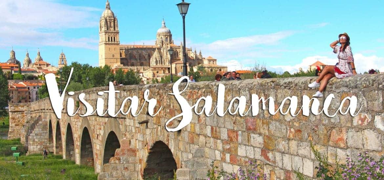 SALAMANCA - Roteiro do que ver e fazer quando visitar Espanha