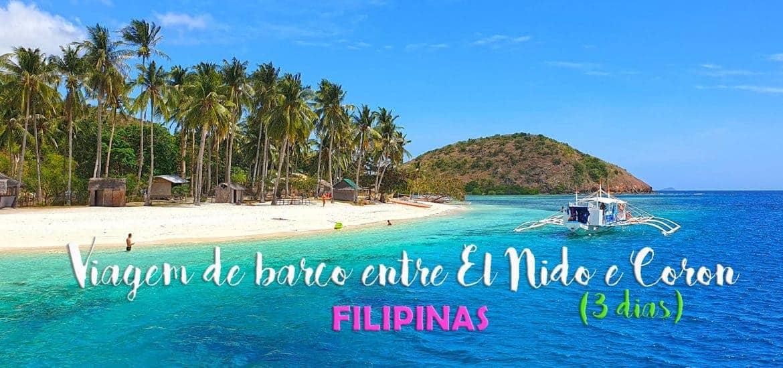 BARCO ENTRE EL NIDO E CORON - Uma viagem a fazer nas Filipinas