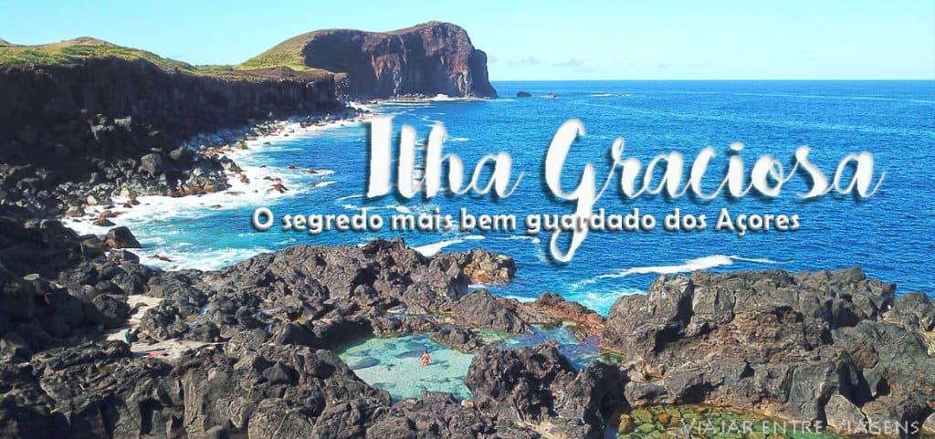 ILHA GRACIOSA - O segredo mais bem guardado das ilhas dos Açores