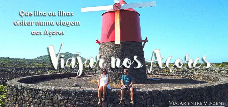 AÇORES - O que visitar, que ilhas escolher, que roteiro fazer