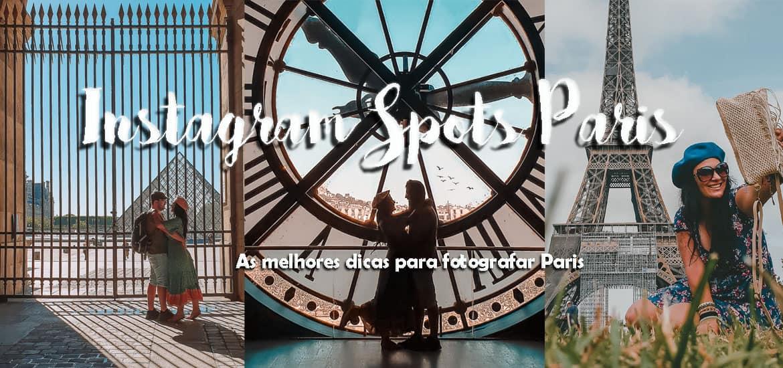 INSTAGRAM SPOTS EM PARIS - Lugares e dicas para fotografar
